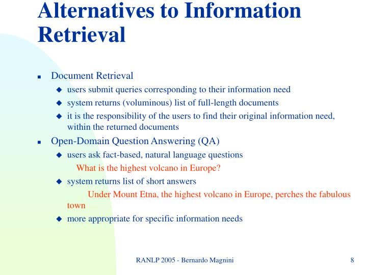 Alternatives to Information Retrieval