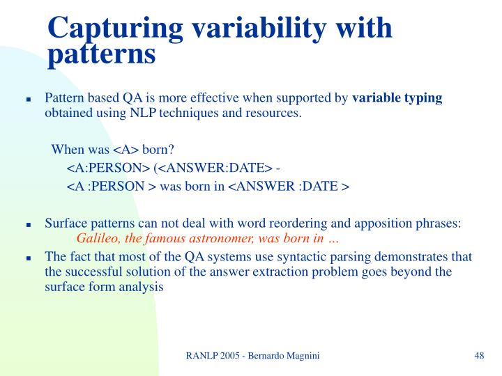 Capturing variability with patterns