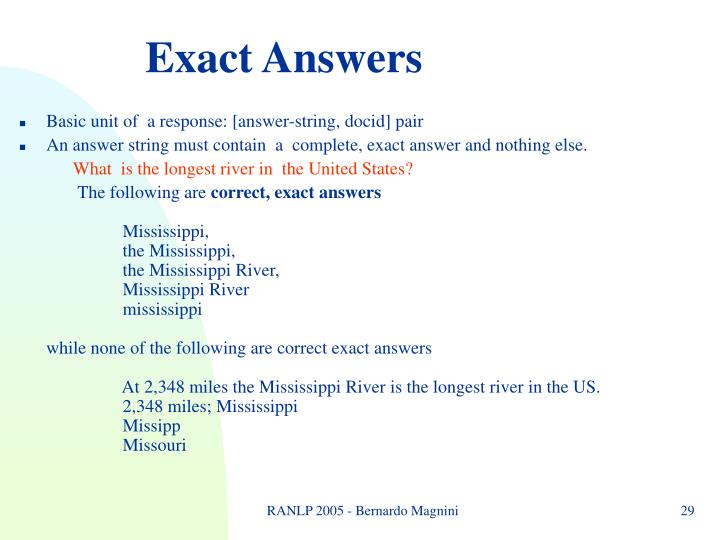 Exact Answers
