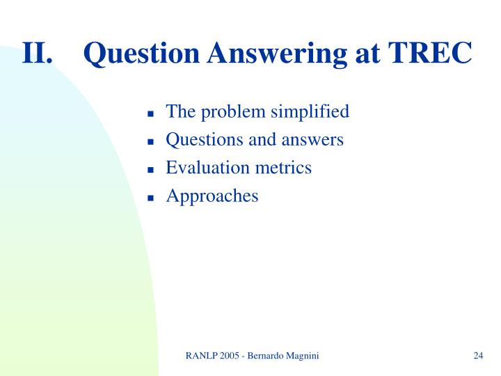 II.Question Answering at TREC