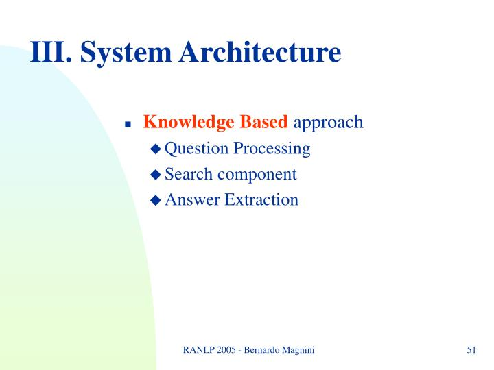 III. System Architecture