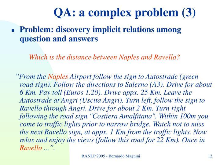 QA: a complex problem (3)