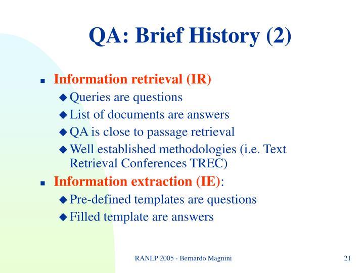 QA: Brief History (2)