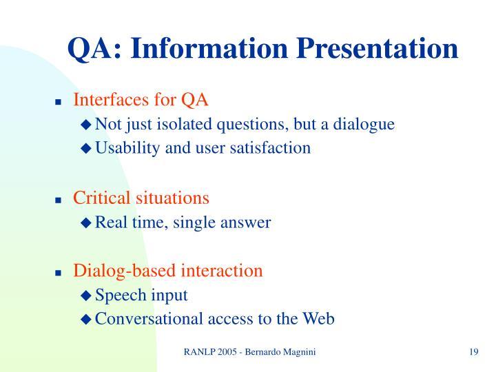 QA: Information Presentation