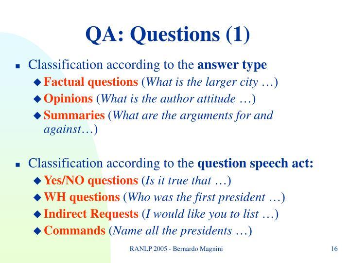 QA: Questions (1)