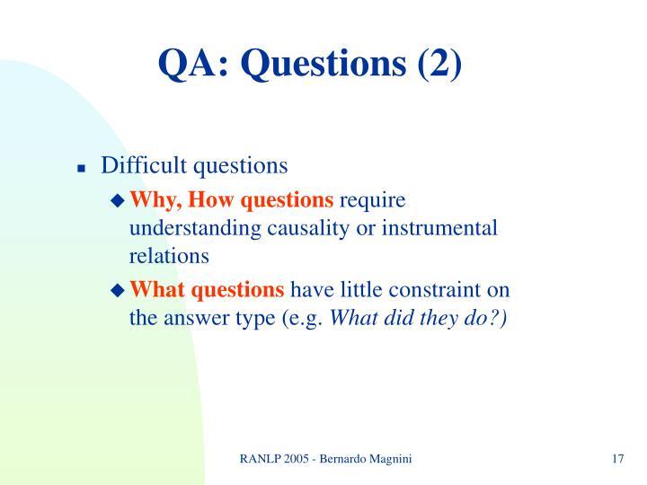 QA: Questions (2)
