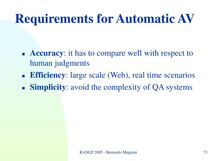 Requirements for Automatic AV