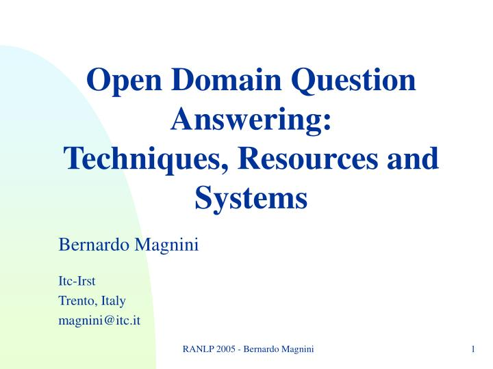 Open Domain Question Answering: