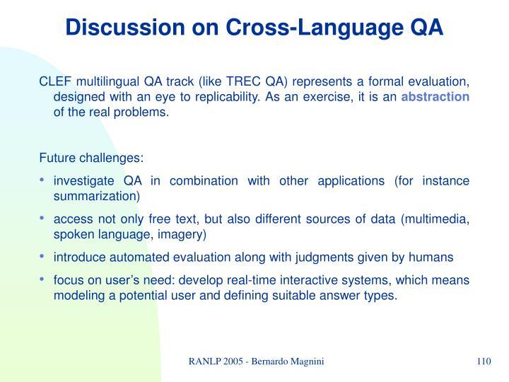 Discussion on Cross-Language QA