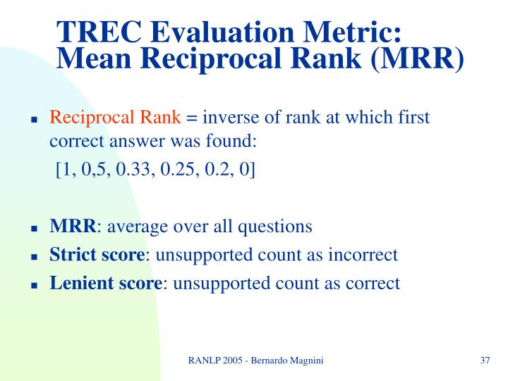 TREC Evaluation Metric: