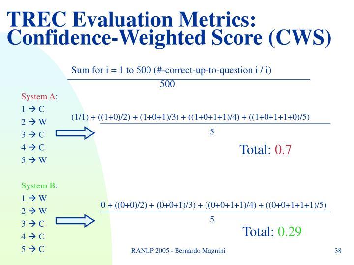 TREC Evaluation Metrics: