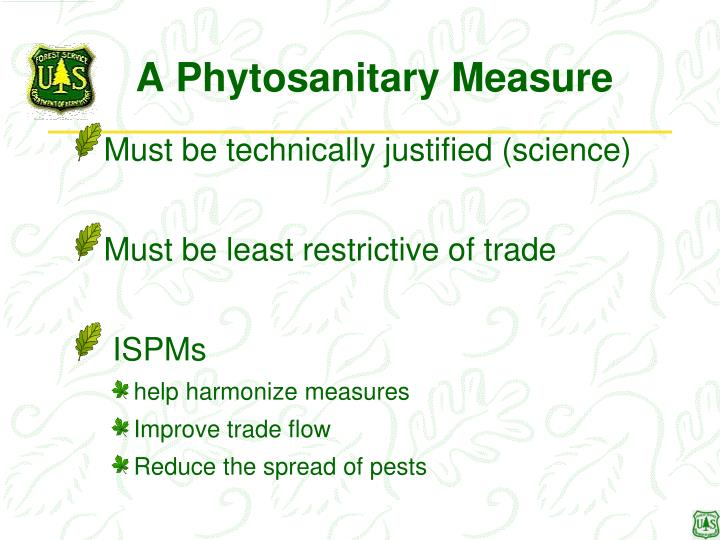A phytosanitary measure