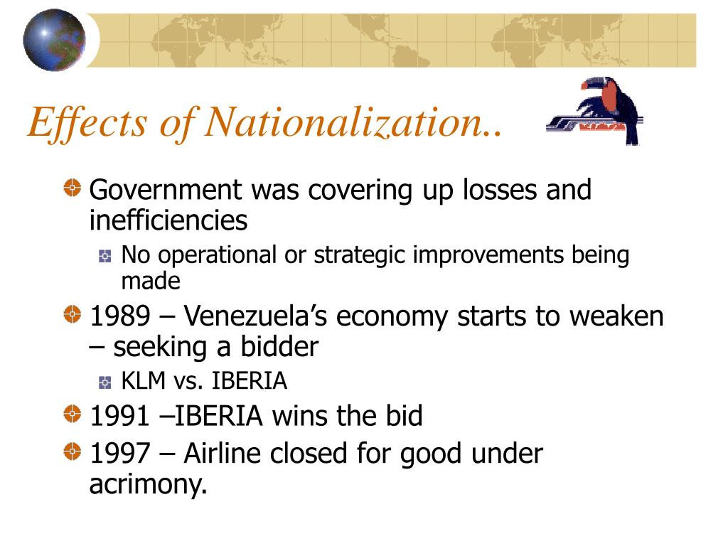 Effects of Nationalization..