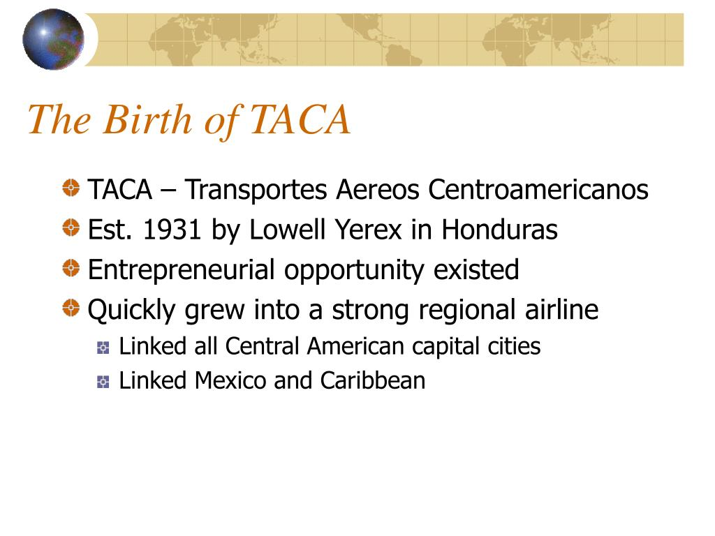 The Birth of TACA