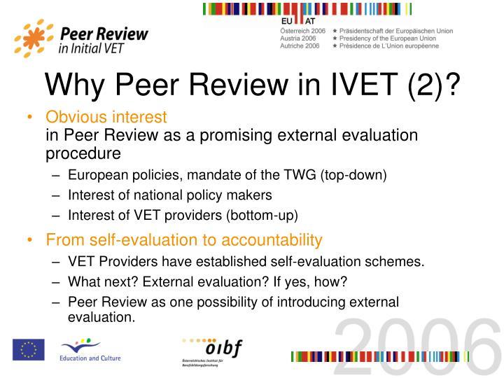 Why Peer Review in IVET (2)?