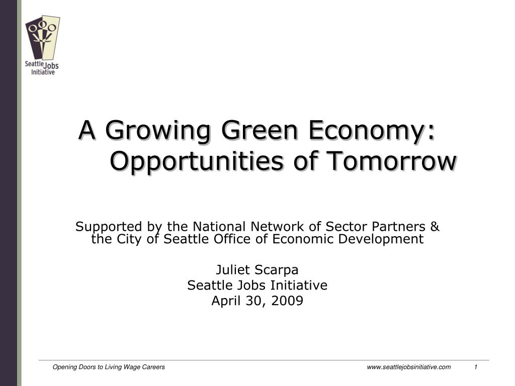 A Growing Green Economy: