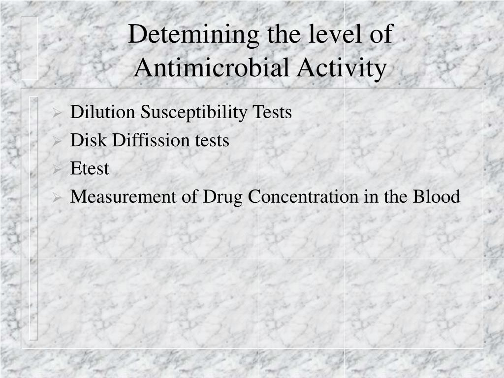 Detemining the level of Antimicrobial Activity