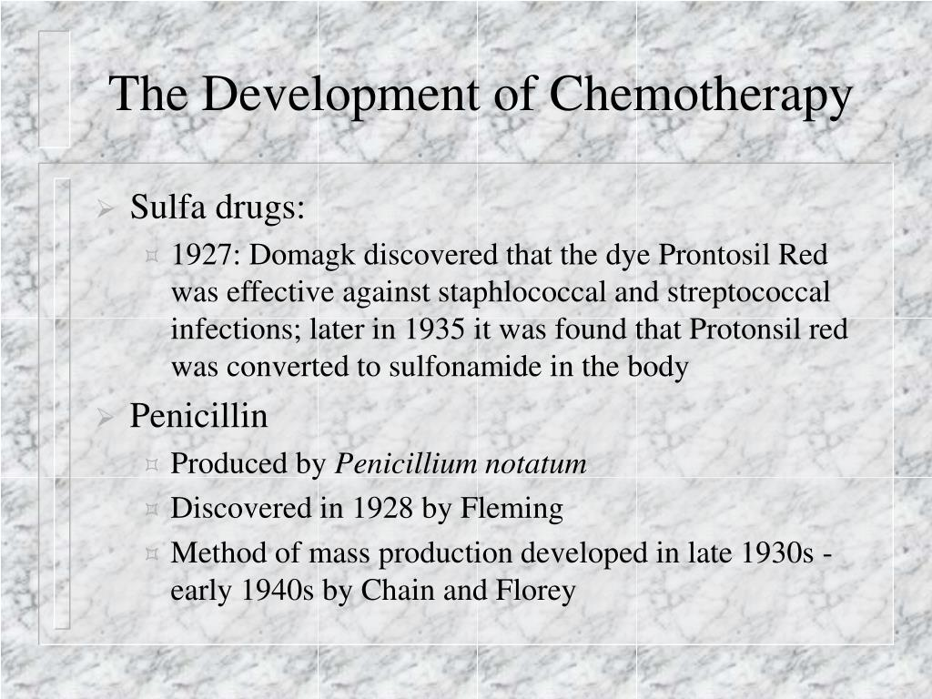 The Development of Chemotherapy