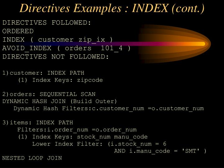 Directives Examples : INDEX (cont.)