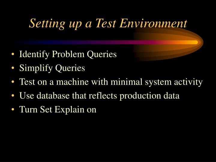 Setting up a Test Environment