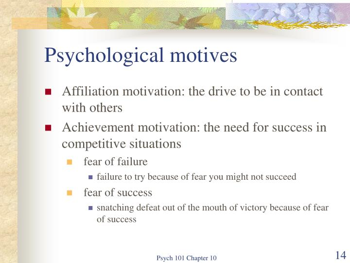 Psychological motives