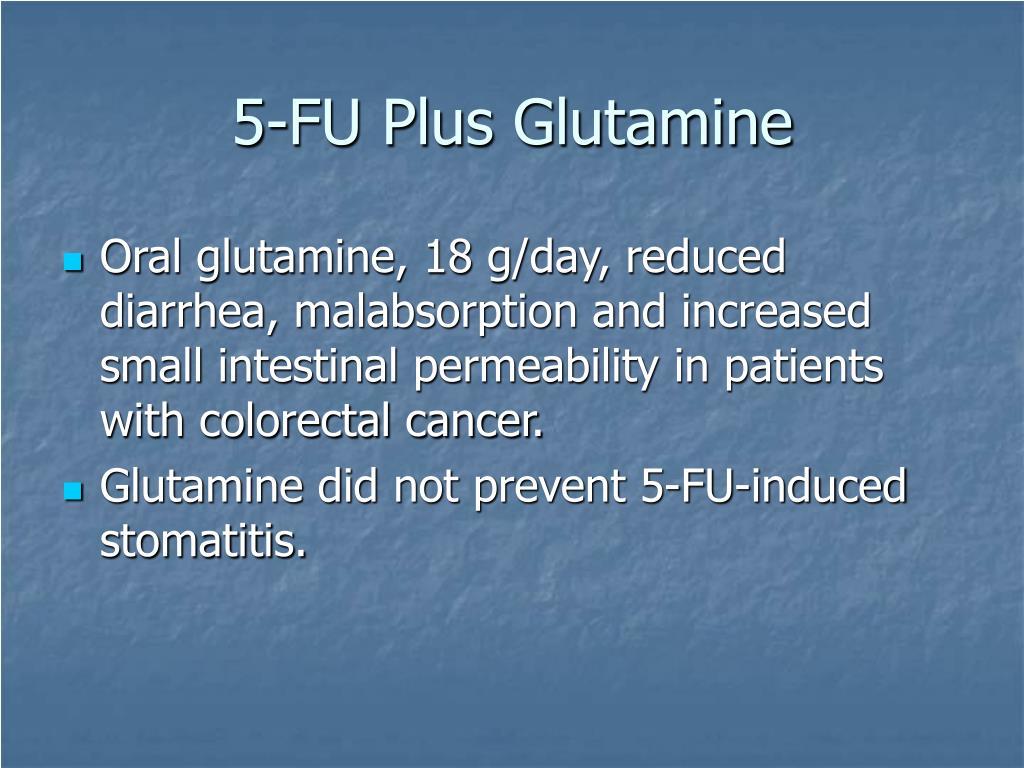 5-FU Plus Glutamine