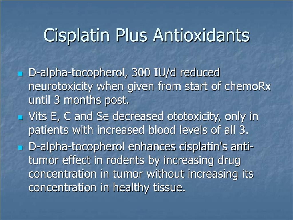 Cisplatin Plus Antioxidants