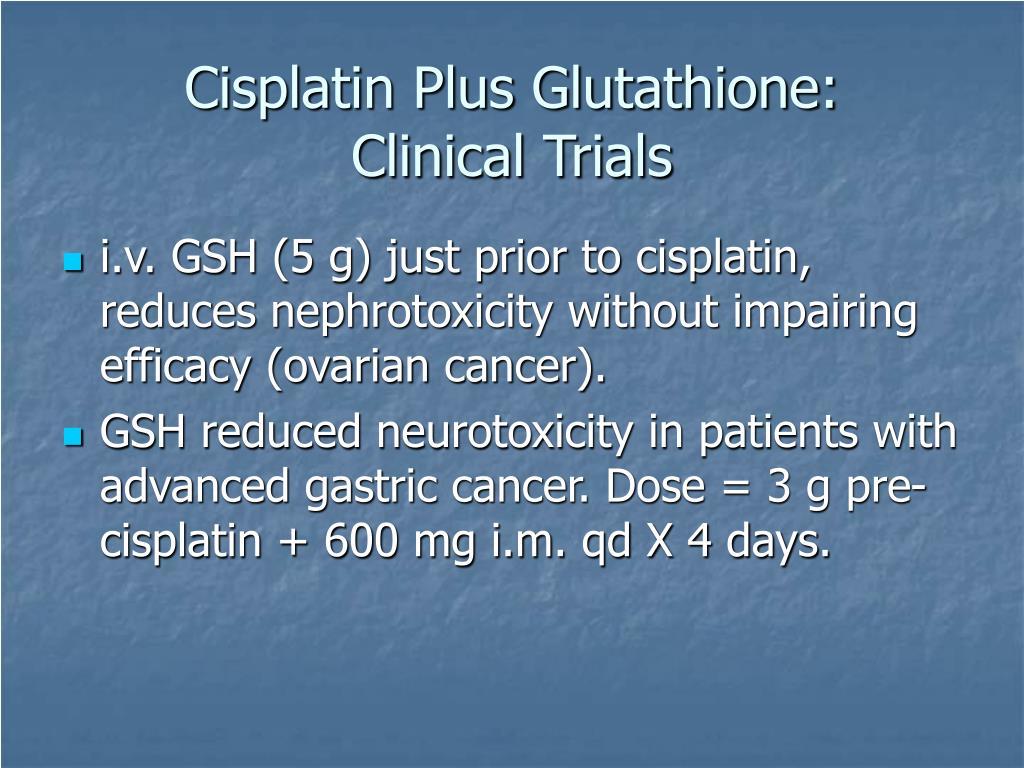 Cisplatin Plus Glutathione: