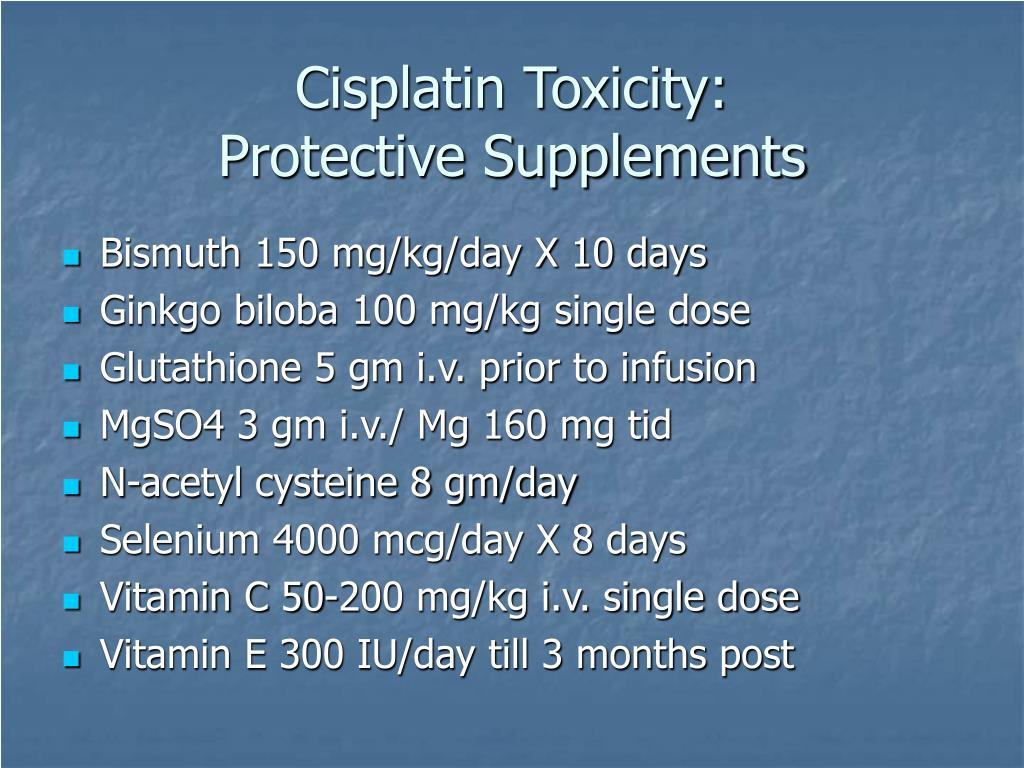 Cisplatin Toxicity: