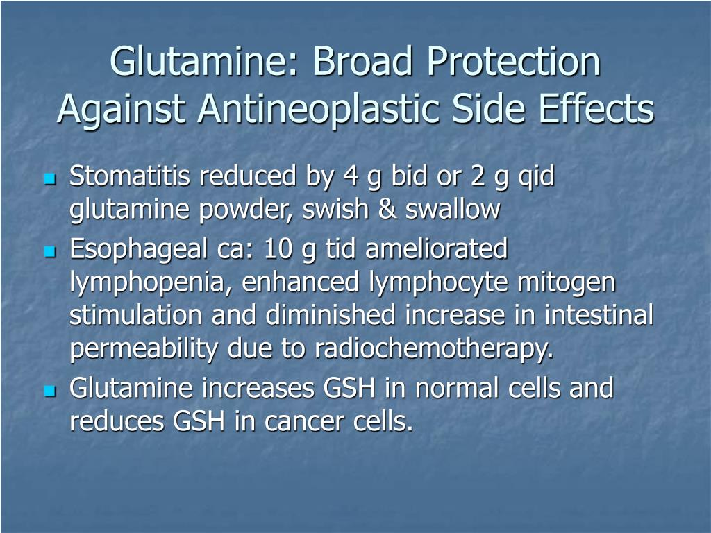 Glutamine: Broad Protection Against Antineoplastic Side Effects