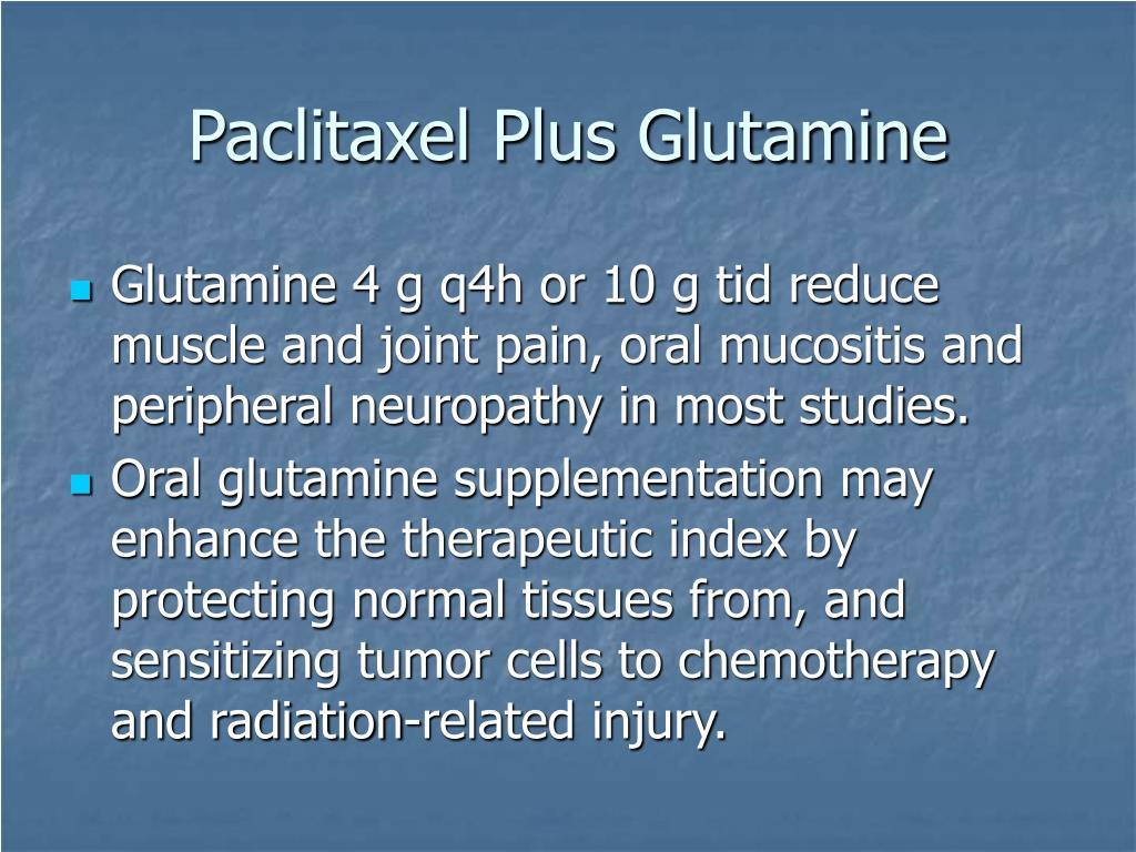 Paclitaxel Plus Glutamine