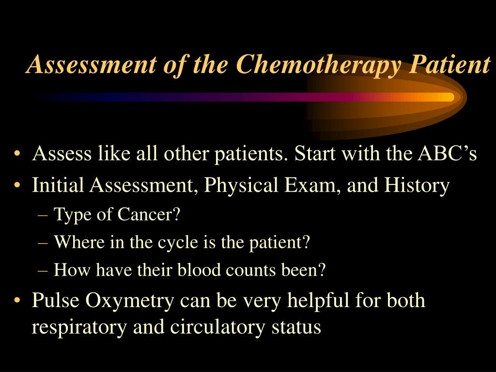 Assessment of the Chemotherapy Patient