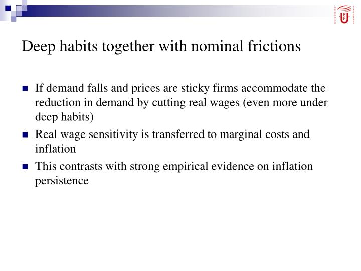 Deep habits together with nominal frictions