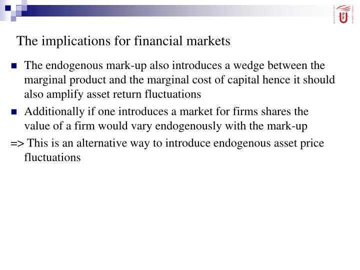 The implications for financial markets