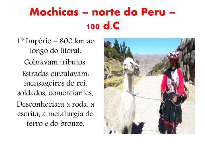 Mochicas – norte do Peru –