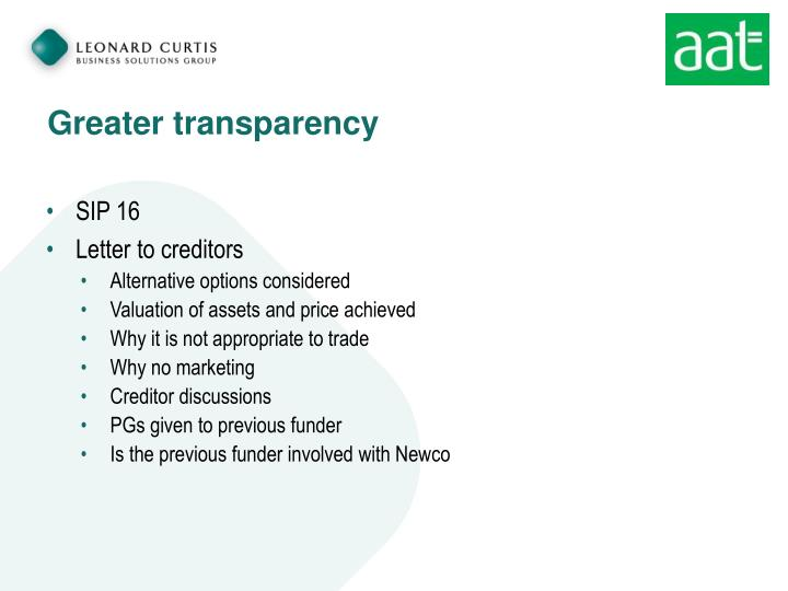 Greater transparency