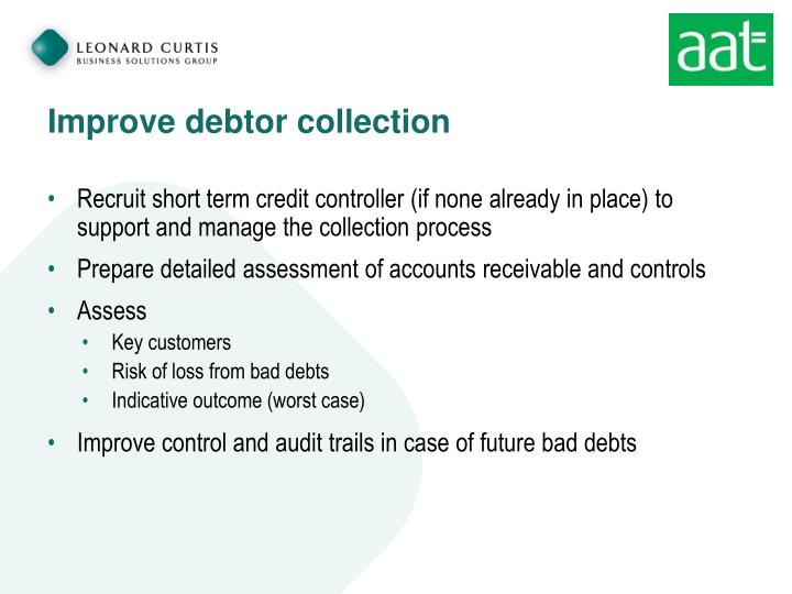 Improve debtor collection