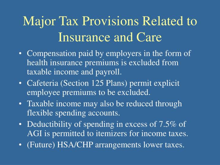 Major Tax Provisions Related to Insurance and Care