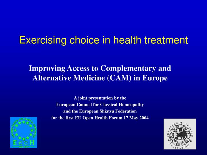 Exercising choice in health treatment l.jpg