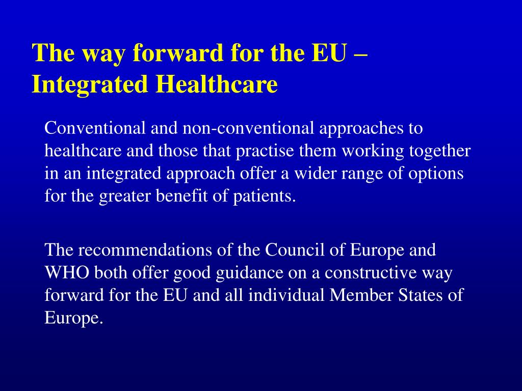 The way forward for the EU – Integrated Healthcare