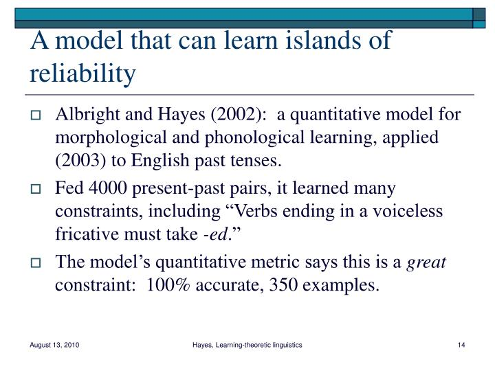 A model that can learn islands of reliability