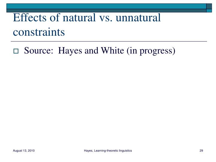 Effects of natural vs. unnatural constraints