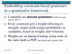 embedding constraint based grammars in a quantitative framework
