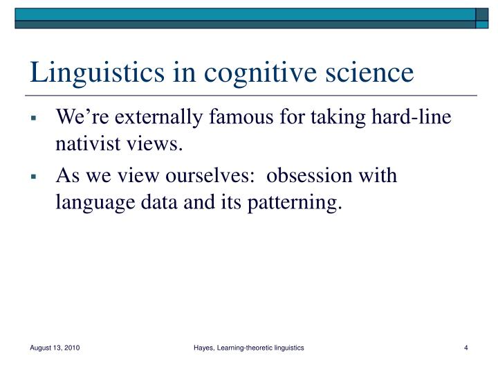 Linguistics in cognitive science