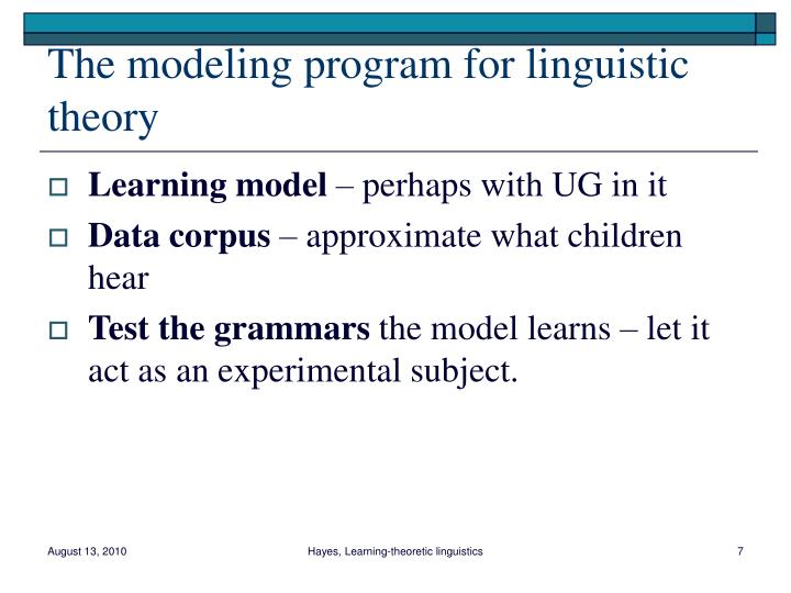 The modeling program for linguistic theory