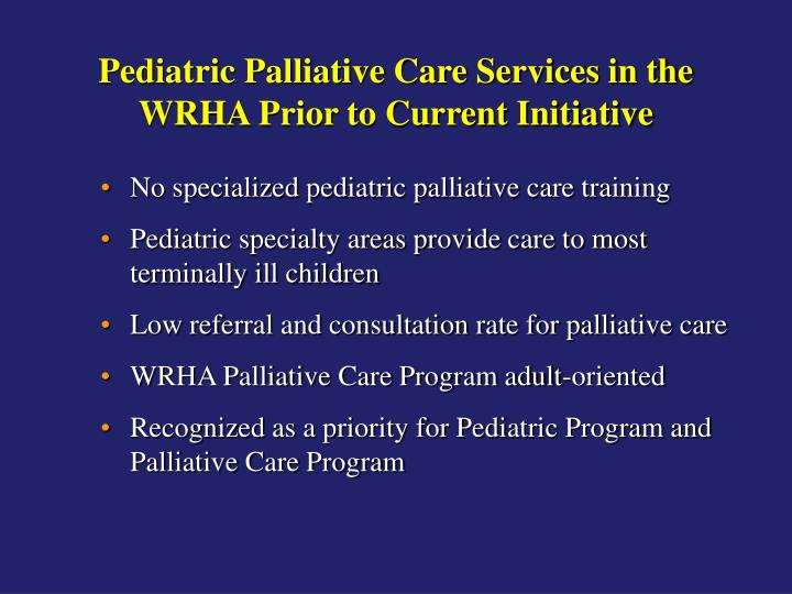 Pediatric Palliative Care Services in the WRHA Prior to Current Initiative