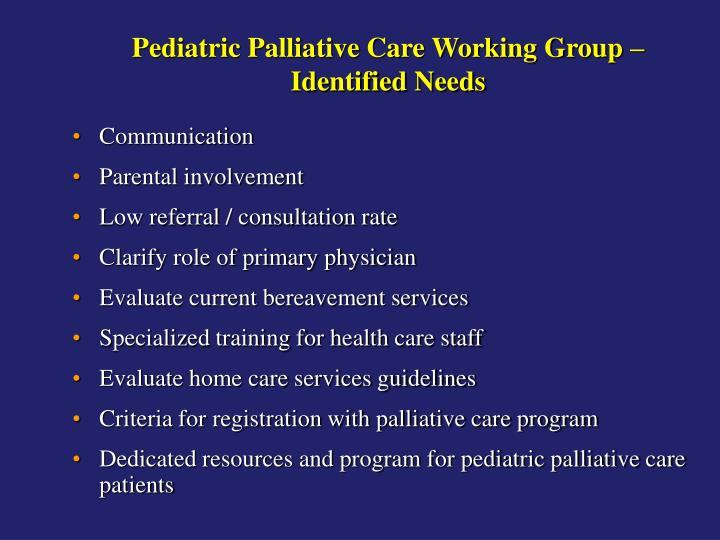 Pediatric Palliative Care Working Group –