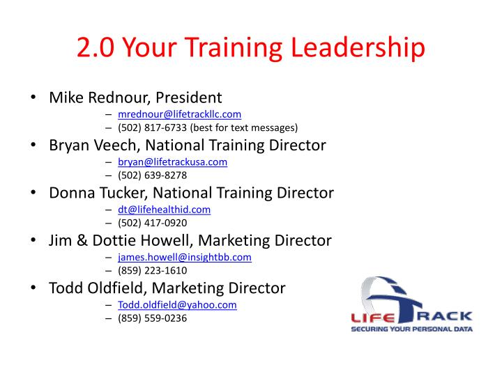 2.0 Your Training Leadership