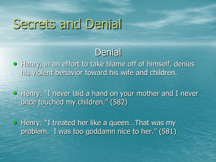 Secrets and Denial