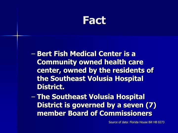 Ppt bert fish medical center southeast volusia hospital for Bert fish hospital
